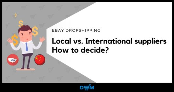 How to Start Dropshipping Local vs International suppliers to dropship from