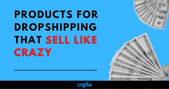 Products For Dropshipping and How to Find Them