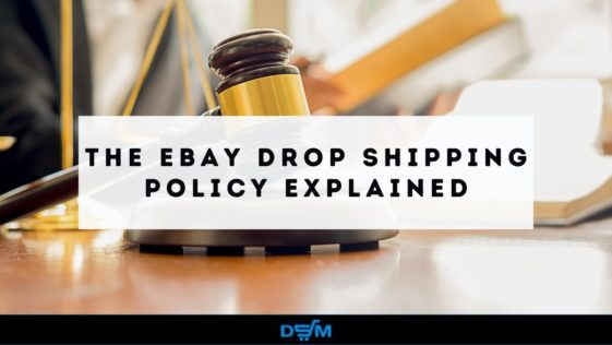 ebay dropshipping policy explained