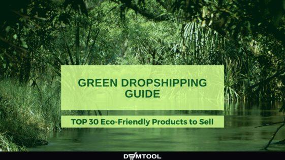 Green Dropshipping Guide